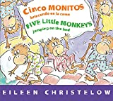 Cinco monitos brincando en la cama/Five Little Monkeys Jumping on the Bed (A Five Little Monkeys Story) (Spanish and English Edition)