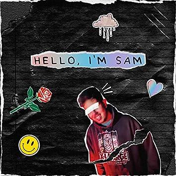 HELLO, I'M SAM