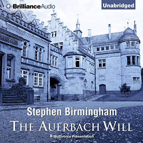 The Auerbach Will                   By:                                                                                                                                 Stephen Birmingham                               Narrated by:                                                                                                                                 Stan Adams,                                                                                        Maria Freeman,                                                                                        Charles Fuller,                   and others                 Length: 12 hrs and 52 mins     11 ratings     Overall 4.1