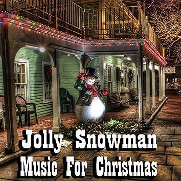 Jolly Snowman Music For Christmas