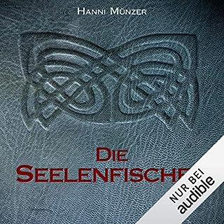 Die Seelenfischer     Seelenfischer-Tetralogie 1              Autor:                                                                                                                                 Hanni Münzer                               Sprecher:                                                                                                                                 Vanida Karun                      Spieldauer: 14 Std. und 19 Min.     638 Bewertungen     Gesamt 4,2
