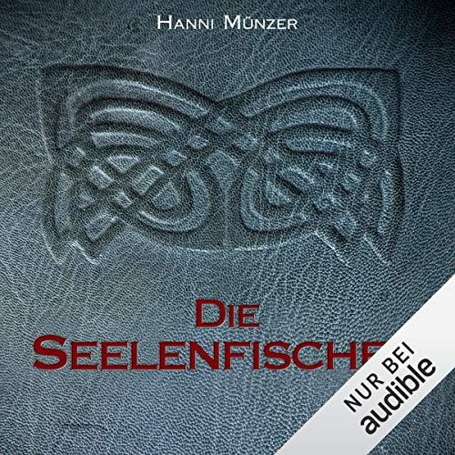 Die Seelenfischer audiobook cover art