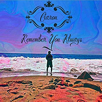 Remember You Always