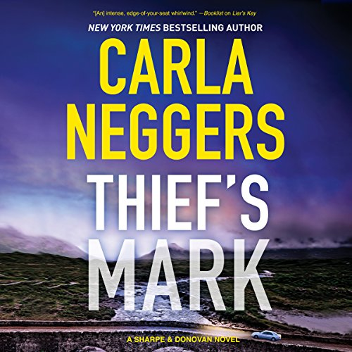 Thief's Mark     Sharpe & Donovan              By:                                                                                                                                 Carla Neggers                               Narrated by:                                                                                                                                 Carol Monda                      Length: 9 hrs and 49 mins     Not rated yet     Overall 0.0