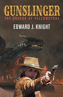 Gunslinger: The Dragon of Yellowstone