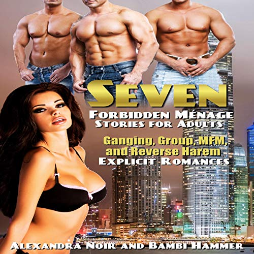 Seven Forbidden Ménage Stories for Adults  audiobook cover art