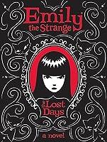 Emily the Strange: The Lost Days (Emily the Strange, 1)