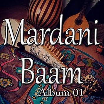 Mardani Baam, Vol. 1