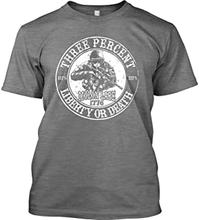 Three Percent. Liberty or Death. T-Shirt - Made in USA.
