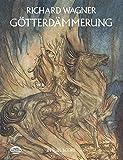 GöTterdäMmerung: In Full Score (Dover Music Scores)