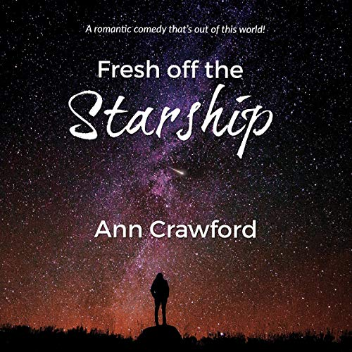 Fresh off the Starship audiobook cover art