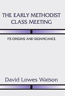 methodist class meeting