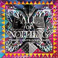 ALL or NOTHING(初回生産限定盤)(DVD付)
