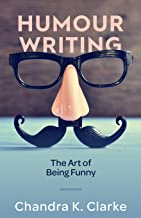 Humour Writing: The Art of Being Funny