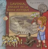 Lavinia, enfant de la Rome antique de Eleonora Barsotti (1 juillet 2012) Album