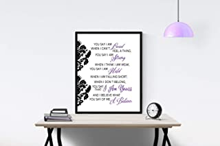 You Say (Purple) by Lauren Daigle Song | I am Loved I am Strong I am Held I Believe What You Say | Lyrics Wall Art Print | Faith (8x10)