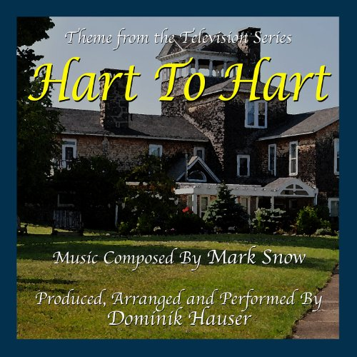 Hart To Hart - Theme from the TV Series (Single) (Mark Snow)