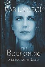 The Beckoning: a Legacy series novella