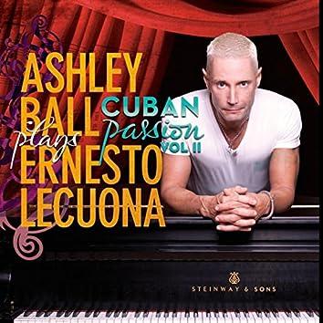 Ernesto Lecuona, Cuban Passion, Vol. 2