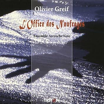 Olivier Greif: L'Office des Naufragés