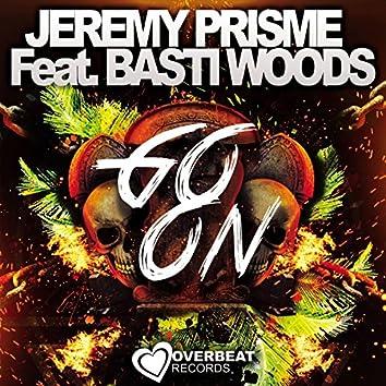 Go On (feat. Basti Woods)