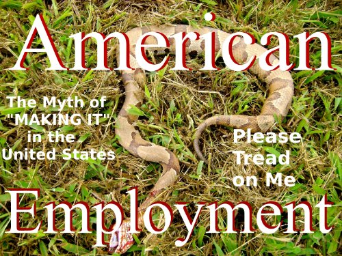 American Employment - The Myth of