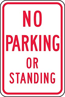 Parking Sign - (NO Parking OR Standing), Red on White - Large Metal Aluminum Sign Mark Shopping Mall Industrial Signs 18 x 12 inches.