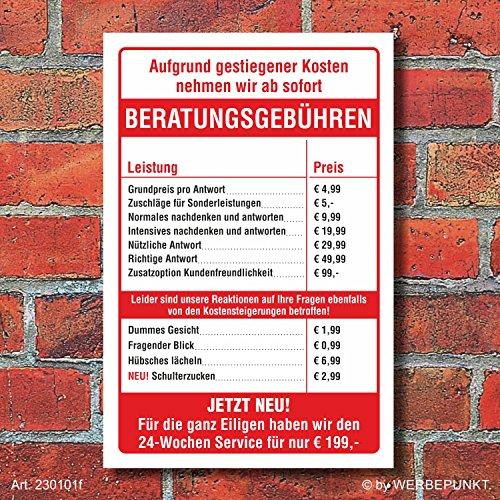 Schild Beratungsgebühren Geschenk lustig witzig Wetterfest 3 mm Alu-Verbund 300 x 200 mm