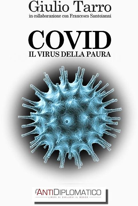 Giulio tarro - covid il virus della paura (italiano) copertina flessibile 978-8892369139