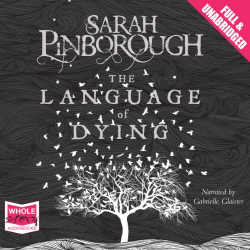 The Language of Dying audiobook cover art