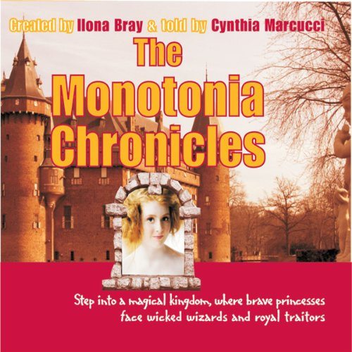 The Monotonia Chronicles audiobook cover art