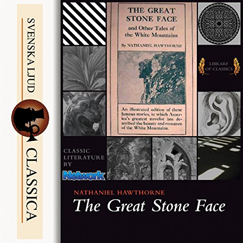 The Great Stone Face and Other Tales of the White Mountains cover art