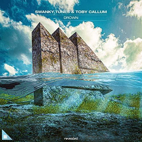 Swanky Tunes & Toby Callum