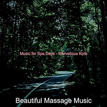 Music for Spa Days - Marvellous Koto