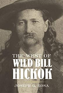 The West of Wild Bill Hickok