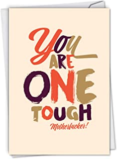One Tough Motherf-ker: Hysterical Get Well Card, with Envelope. C6411GWG