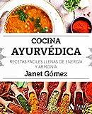 Cocina ayurvédica (Cocina práctica y sana)
