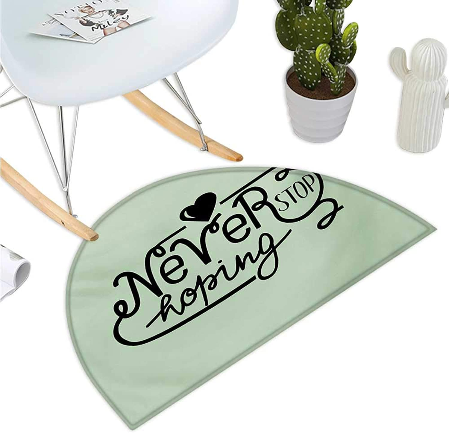 Hope Semicircular Cushion Inspirational Never Stop Hoping Quote with a Black Heart on Green Backdrop Bathroom Mat H 39.3  xD 59  Pale Green and Black