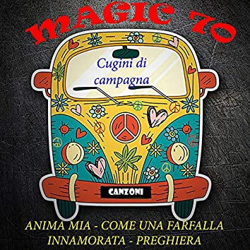 Magic 70: Cugini di campagna