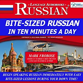 Bite-Sized Russian in Ten Minutes a Day - 5 One Hour Audio Lessons audiobook cover art