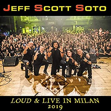 Loud & Live in Milan 2019