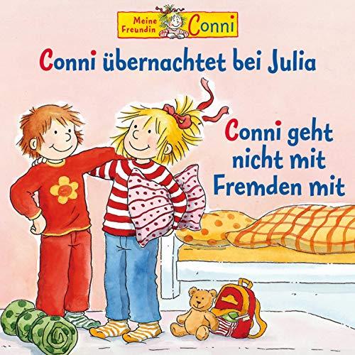 Conni übernachtet bei Julia / Conni geht nicht mit Fremden mit Titelbild