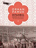 Istanbul - Memories and the City (The Illustrated Edition)