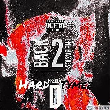 Hard Tymez (Back the Basics) (Main)