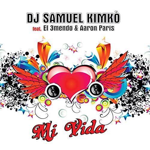 Dj Samuel Kimkò feat. El 3Mendo & Aaron Paris