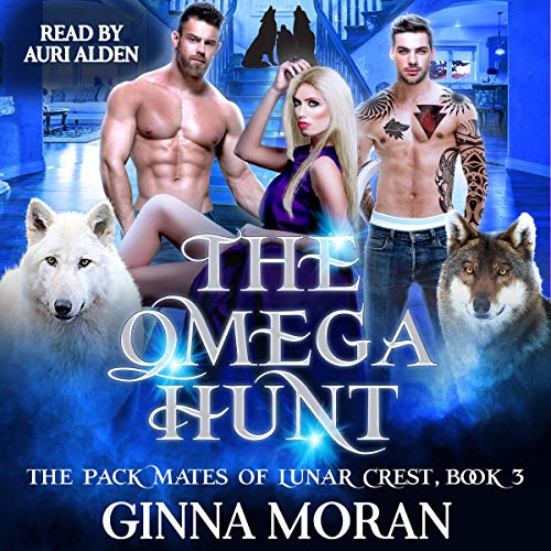 The Omega Hunt Audiobook By Ginna Moran cover art