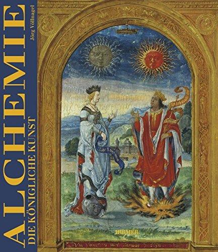 Alchemie. Die Königliche Kunst