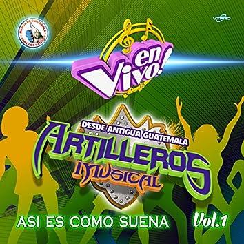 Así Es Como Suena Vol. 1. Música de Guatemala para los Latinos (En Vivo)