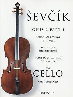 シェフチーク(セヴシック): 運弓法教本 Op.2 パート 1/ボスワース社/チェロ教本
