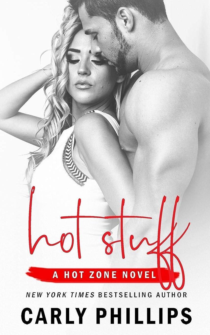支出それぞれ大破Hot Stuff (Hot Zone)